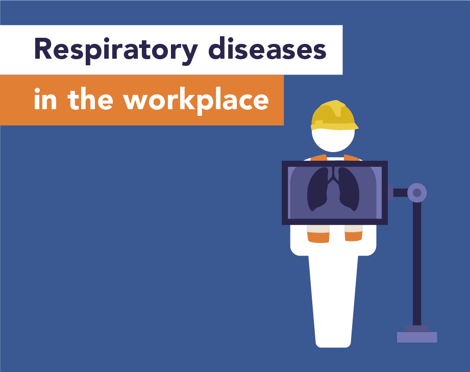 Respiratory diseases in the workplace
